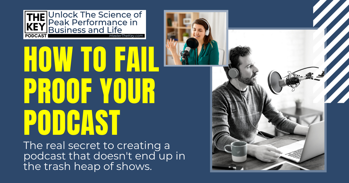 Fail Proof Your Podcast